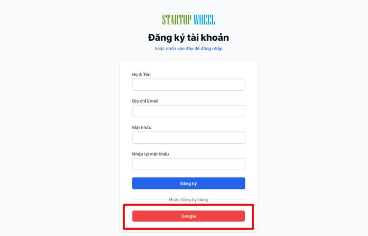 Đăng ký bằng Google Funding Startup Wheel